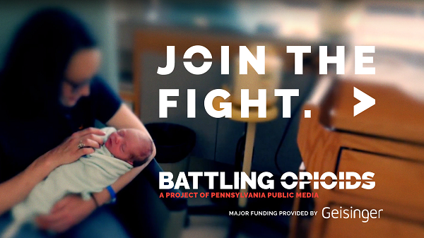 Join the Fight | Battling Opiods - A Project of Pennsylvania Public Media